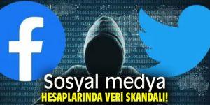 Sosyal medya hesaplarında veri skandalı!
