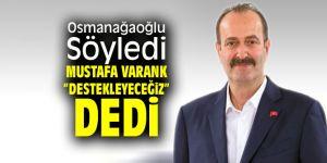 """Osmanağaoğlu'da Mustafa Varank'tan """"Destekleyeceğiz"""" yanıtı"""