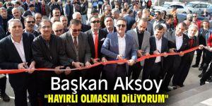 """Başkan Aksoy: """"Hayırlı olmasını diliyorum"""""""
