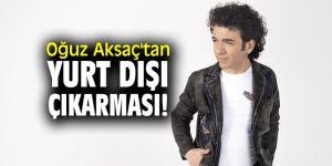 Oğuz Aksaç'ın yoğun konser maratonu!