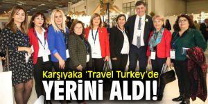 Karşıyaka Belediyesi 'Travel Turkey'de