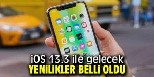 iOS 13.3 ile hangi yenilikler gelecek?