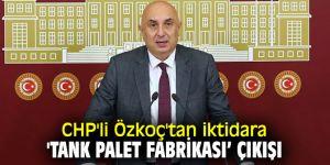 CHP'li Özkoç'tan flaş açıklama!
