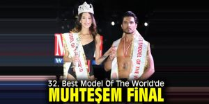 32. Best Model Of The World'de muhteşem final