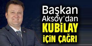 Başkan Serdar Aksoy'dan Kubilay için çağrı