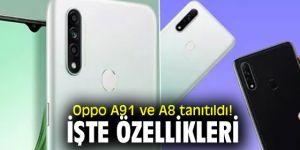 Oppo A91 ve A8 tanıtıldı!