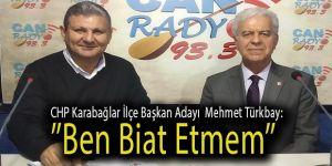 Mehmet Türkbay: ''Ben Biat Etmem''