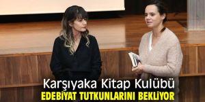 Karşıyaka Kitap Kulübü edebiyat tutkunlarını buluşturmaya devam edecek