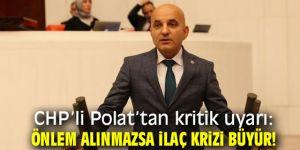 """Polat: """"İlaç firmaları Türkiye ile çalışmak istemiyor"""""""