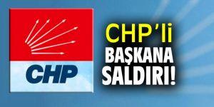 CHP'li başkan darp edildi!