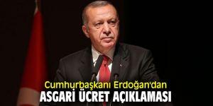 Erdoğan'dan flaş asgari ücret açıklaması