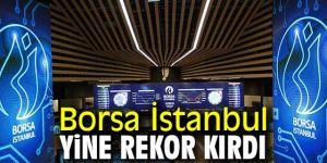 Borsa İstanbul yine rekor kırdı