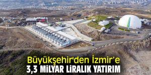 İzmir Büyükşehir Belediyesi'nden 2019'da dev yatırımlar!