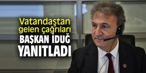 Mustafa İduğ, çağrı merkezinde vatandaşlara sürpriz