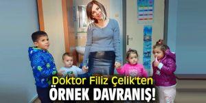 Doktor Filiz Çelik'ten örnek davranış!