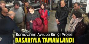 Bornova'nın Avrupa Birliği Projesi başarıyla tamamlandı