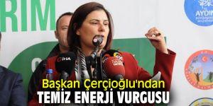Başkan Çerçioğlu'ndan temiz enerji vurgusu