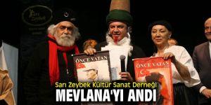 Sarı Zeybek Kültür Sanat Derneği Mevlana'yı andı