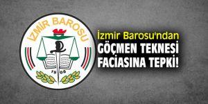 İzmir Barosu'ndan göçmen teknesi faciasına tepki!