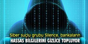 Siber suçlu grubu Silence'a dikkat!