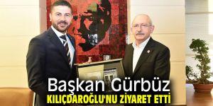 Başkan Gürbüz Kılıçdaroğlu'nu ziyaret etti!