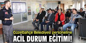 Güzelbahçe Belediyesi personeline acil durum eğitimi!