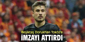 Dorukhan Toköz'e imzayı attı!