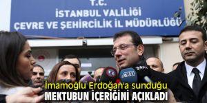 İmamoğlu Erdoğan'a sunduğu mektubun içeriğini açıkladı