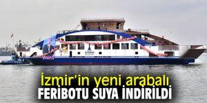 İzmir Büyükşehir Belediyesi, bu yıl içinde iki yeni arabalı feribotu hizmete alıyor!