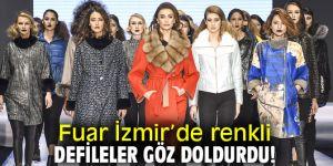 Fuar İzmir'de renkli defileler göz doldurdu!