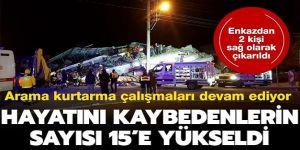 Elazığ ve Malatya'da hayatını kaybedenlerin sayısı 15'e yükseldi