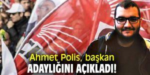 Ahmet Polis, başkan adaylığını açıkladı!