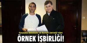 Karşıyaka Belediyesi ve ROMGEDER'den anlamlı işbirliği