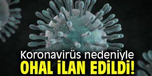 Koronavirüs nedeniyle OHAL ilan edildi!