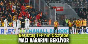 Beşiktaş TFF'nin kararını bekliyor!