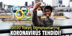 2020 Tokyo Olimpiyatları'na Koronavirüs tehdidi!