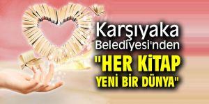 """Karşıyaka Belediyesi'nden """"Her Kitap Yeni Bir Dünya"""""""