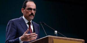 Cumhurbaşkanlığı Sözcüsü Kalın'dan flaş İdlib açıklaması!