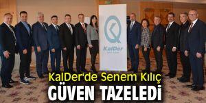 KalDer'de Senem Kılıç yeniden başkan!