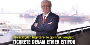 Egeli ihracatçılardan gümrük vergisiz ticaret önerisi!