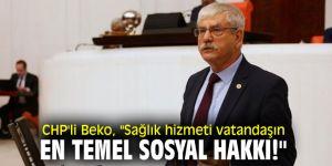 CHP'li Beko yaşanan ilaç sıkıntısına dikkat çekti!