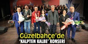 """""""Kalpten Kalbe Dokunan Türküler"""" Güzelbahçe'de söylendi"""