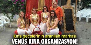 Kına gecelerinin aranılan markası Venüs Kına Organizasyon!