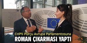 CHP'li Purçu Avrupa Parlamentosunda!