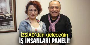 İzmir Sanayici ve İş İnsanları Derneği'nden geleceğin iş insanları paneli