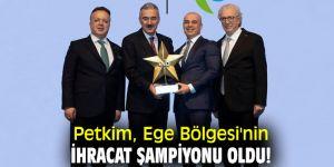 Petkim, Ege Bölgesi'nin ihracat şampiyonu oldu!