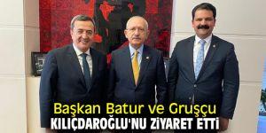 Başkan Batur ve Gruşçu Kılıçdaroğlu'nu ziyaret etti