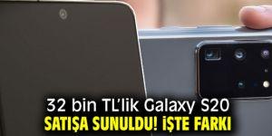 32 bin TL'lik Galaxy S20'nin farkı!