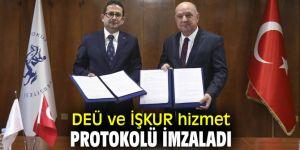 Dokuz Eylül Üniversitesi ve Türkiye İş Kurumu hizmet protokolü imzaladı