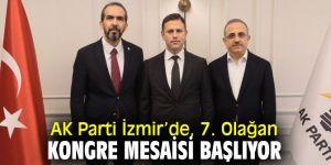 AK Parti İzmir'de, 7. Olağan Kongre mesaisi başlıyor